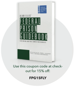 Federal Prison Guidebook for Defense Attorneys